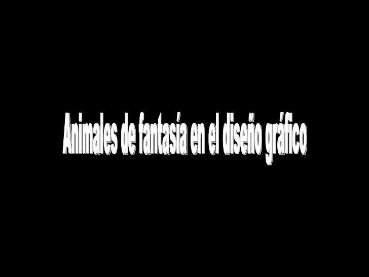 Animales de fantasía en el diseño gráfico