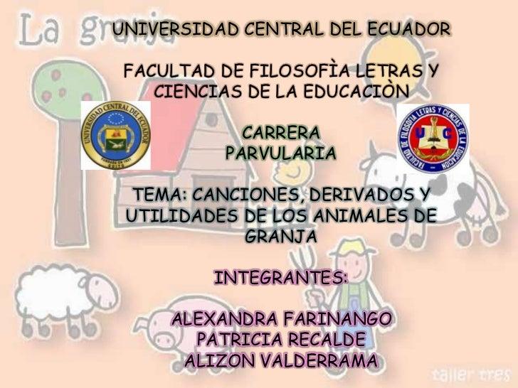 UNIVERSIDAD CENTRAL DEL ECUADOR FACULTAD DE FILOSOFÌA LETRAS Y    CIENCIAS DE LA EDUCACIÒN            CARRERA          PAR...