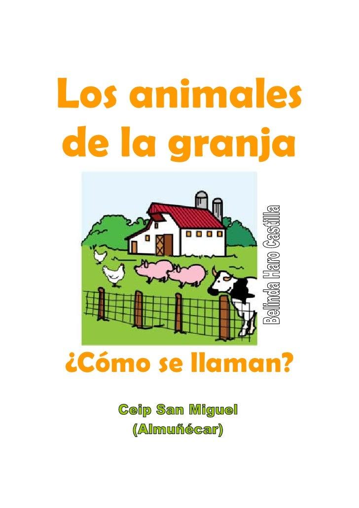 Los animales de la granja    ¿Cómo se llaman?