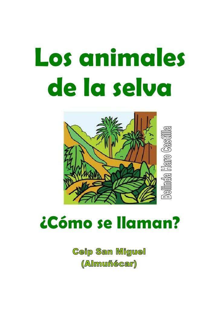 Los animales  de la selva    ¿Cómo se llaman?