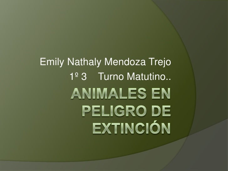 Emily Nathaly Mendoza Trejo      1º 3 Turno Matutino..