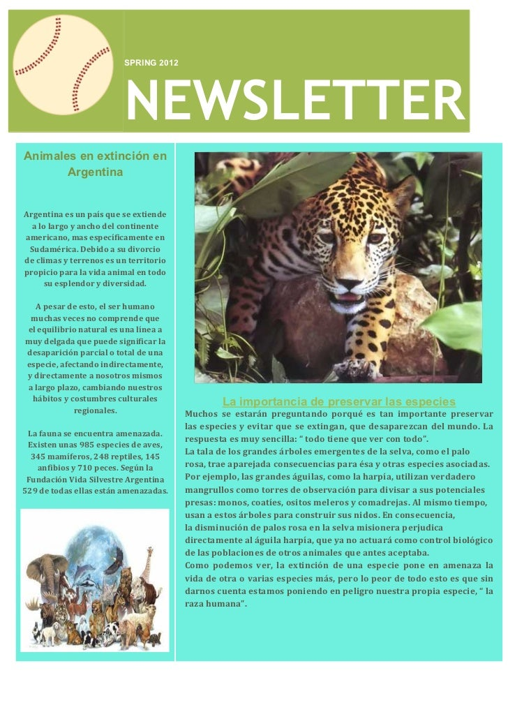 SPRING 2012                          NEWSLETTERAnimales en extinción en       ArgentinaArgentina es un país que se extiend...