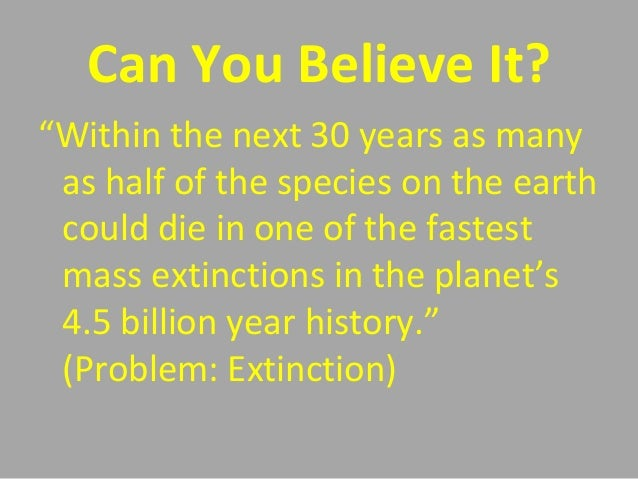 "an examination of mass extinction Lecture 23 potential exam questions  describe the difference between background, mass,  give a quick ""elevator speech"" of why we are in the sixth extinction."