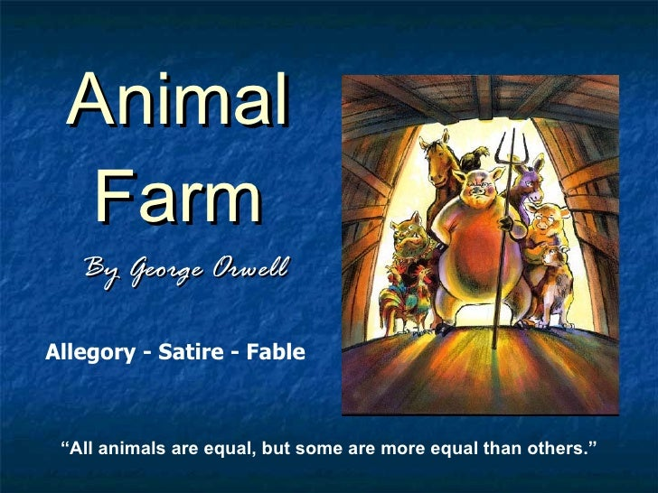 "animal farm animal farm by george orwell "" all animals are equal but some are more equal"