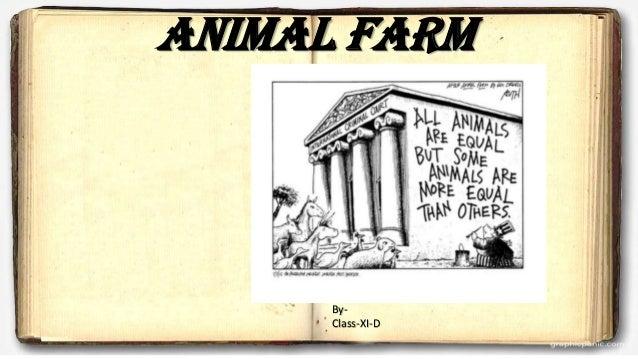 Animal farm By- Class-XI-D