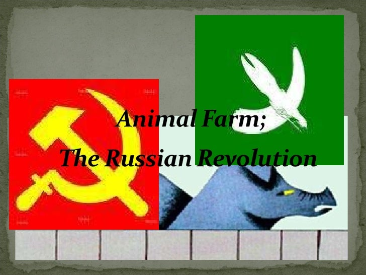 Animal Farm Vs. Russian Revolution