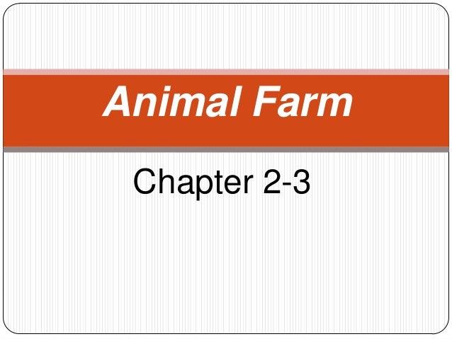 Animal Farm Chapter 2-3
