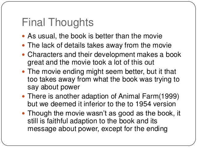 the comparison of the animal farm movie and novel Free term paper on animal farm: novel vs film available totally free at planet paperscom, the largest free term paper community.
