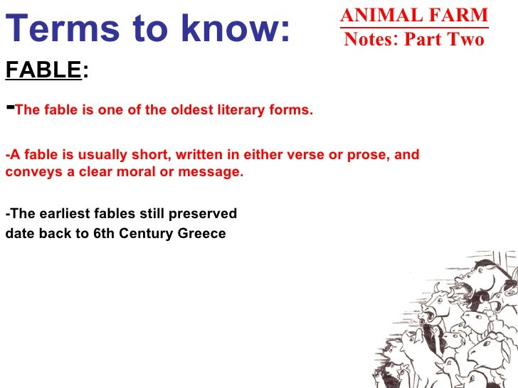 Terms to know: FABLE : - The fable is one of the oldest literary forms. -A fable is usually short, written in either verse...