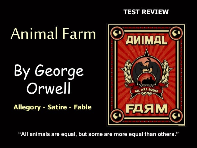 a political satire of russia in george orwells animal farm Following is an excerpt from a letter from george orwell to dwight  of course i  intended it primarily as a satire on the russian revolution.