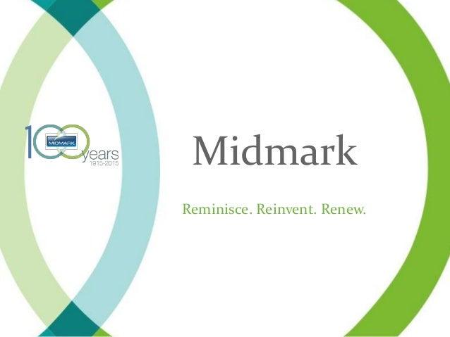 Midmark Reminisce. Reinvent. Renew.