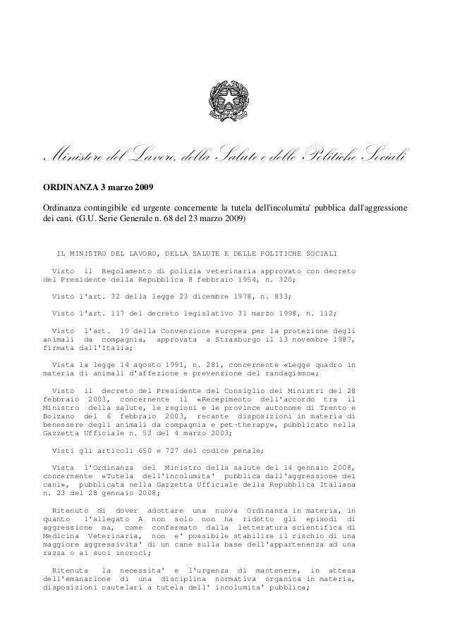 Ministero del Lavoro, della Salute e delle Politiche Sociali ORDINANZA 3 marzo 2009 Ordinanza contingibil...
