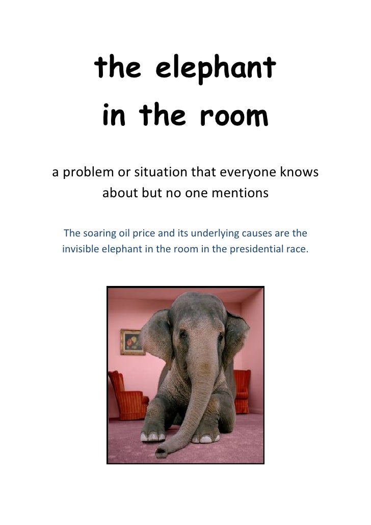 The elephant in living room idiom meaning best elephant 2017 for Living room meaning in hindi