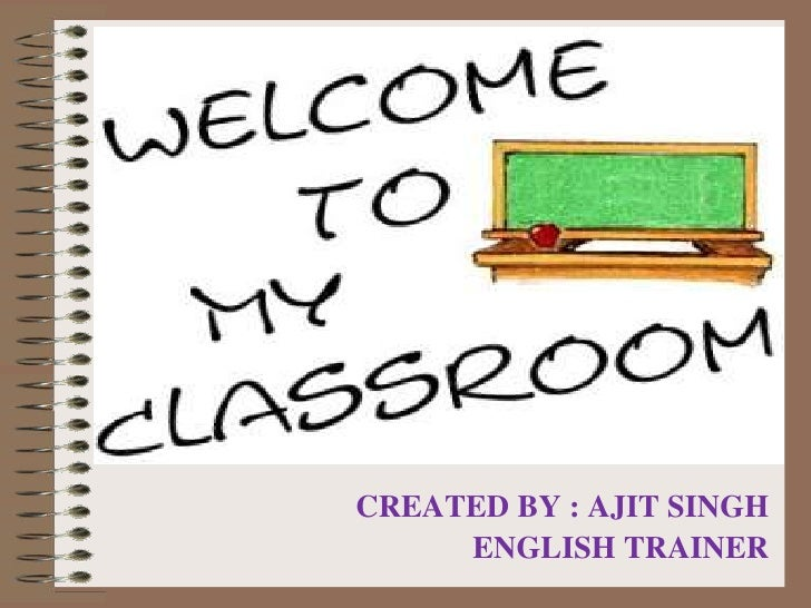 CREATED BY : AJIT SINGH<br />ENGLISH TRAINER<br />