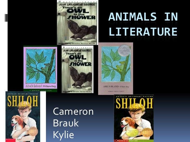 Animals in literature<br />Cameron <br />Brauk<br />Kylie<br />