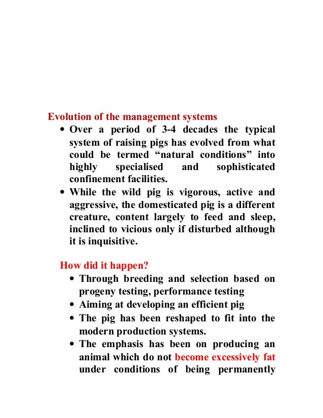 Animal production for pigs