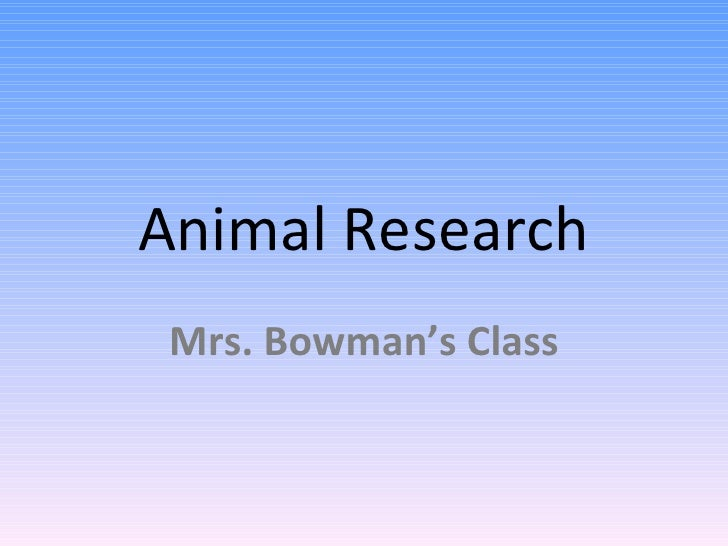 Animal Research Mrs. Bowman's Class