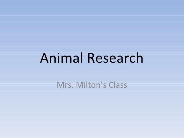 Animal Research Mrs. Milton's Class