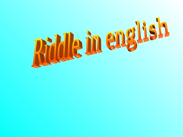 Riddle in english