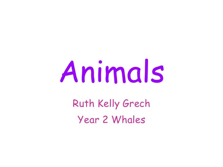 Animals Ruth Kelly Grech Year 2 Whales