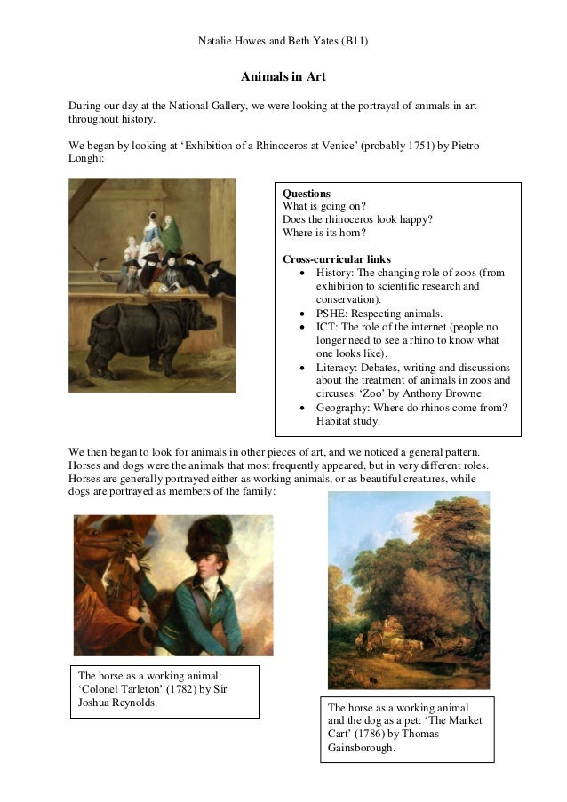 Natalie Howes and Beth Yates (B11) Animals in Art During our day at the National Gallery, we were looking at the portrayal...