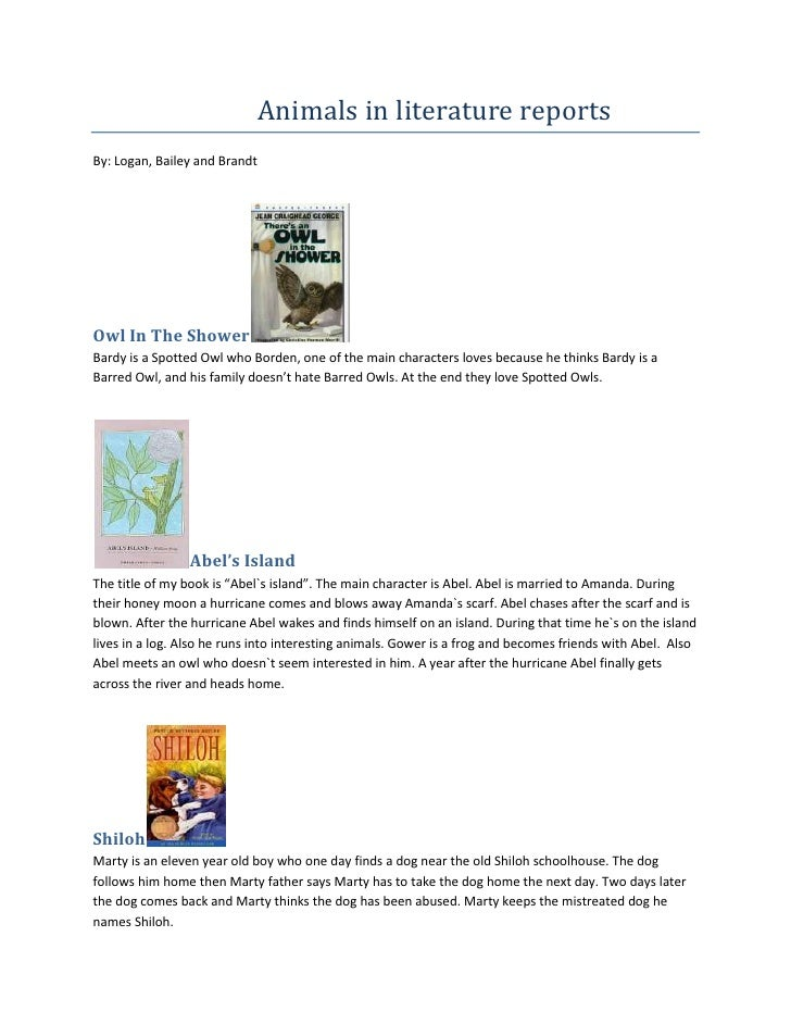 Animals in literature reports      <br />By: Logan, Bailey and Brandt<br />Owl In The Shower <br ...