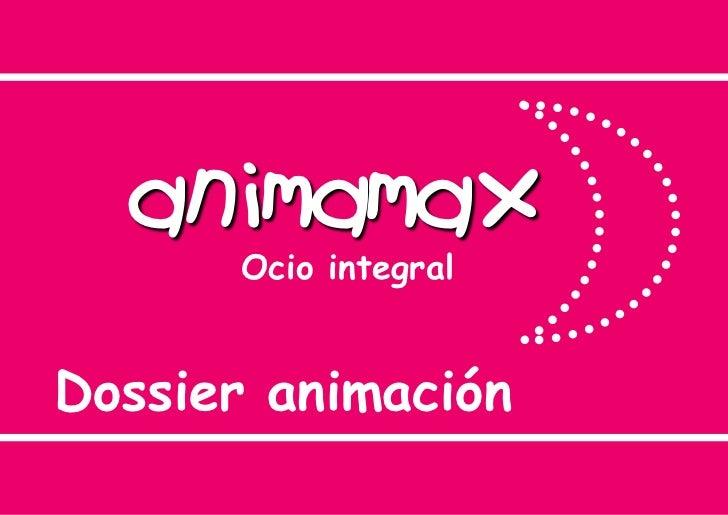 animamax      Ocio integralDossier animación