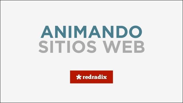 ANIMANDO SITIOS WEB
