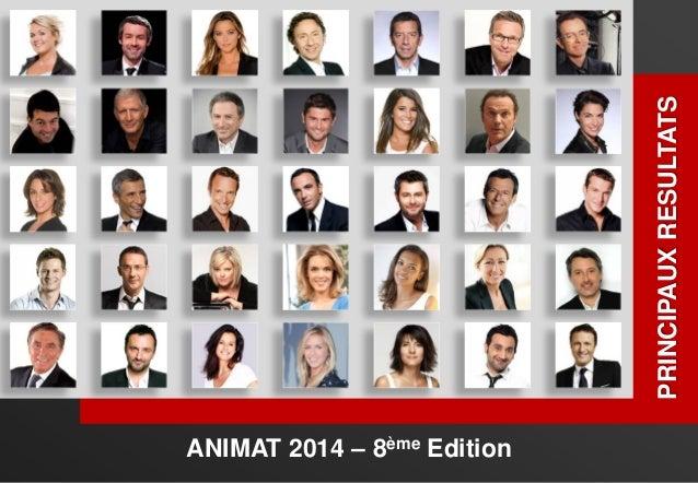 ANIMAT 2014 – 8ème Edition PRINCIPAUXRESULTATS