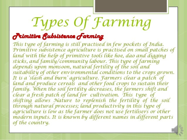 types of farming practiced in india