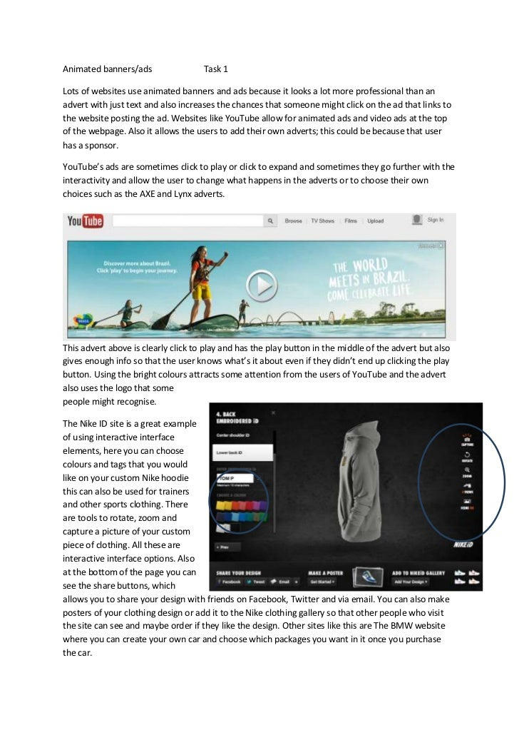 Animated banners/ads                 Task 1Lots of websites use animated banners and ads because it looks a lot more profe...