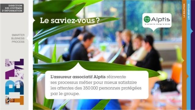 Le groupe associatif Alptis réinvente ses processus métier pour se rapprocher de ses adhérents
