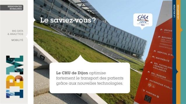 CHU Dijon optimise fortement le transport des patients grâce aux nouvelles technologies #IBM #CPLEX #optimasoft