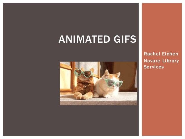 Rachel Eichen Novare Library Services ANIMATED GIFS