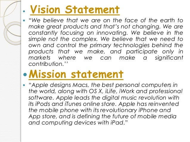 Apple Inc.'s Mission Statement and Vision Statement (An Analysis)