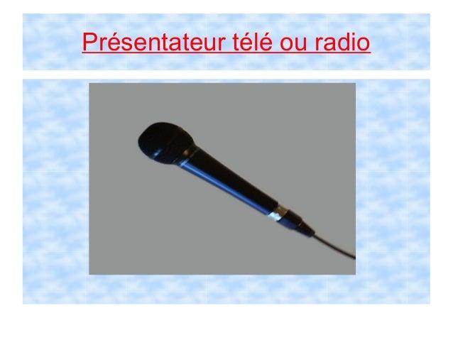 Présentateur télé ou radio