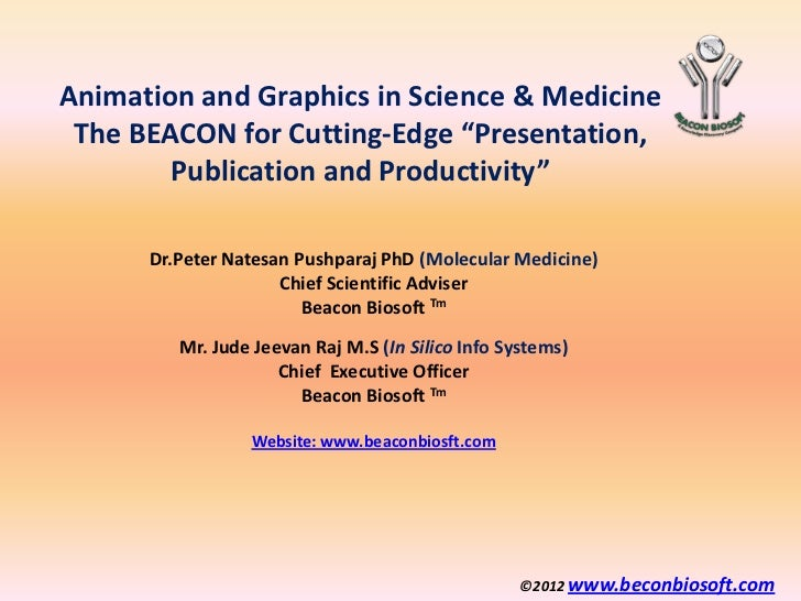 """Animation and Graphics in Science & Medicine The BEACON for Cutting-Edge """"Presentation,        Publication and Productivit..."""