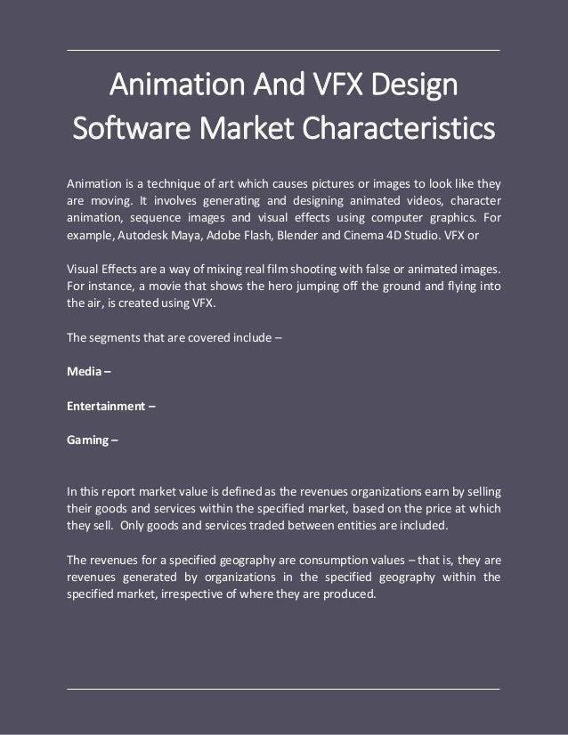 Animation And VFX Design Software Global Market Report 2018