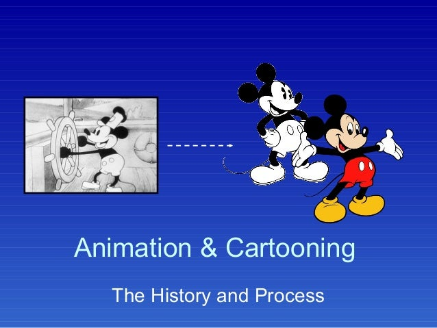 Animation & Cartooning The History and Process