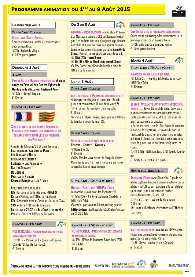 PROGRAMME DONNÉ À TITRE INDICATIF SOUS RÉSERVE DE MODIFICATIONS 31/07/2015 09:00 …/ LUNDI 3 AOÛT MARDI 4 AOÛT SAINT-LARY V...