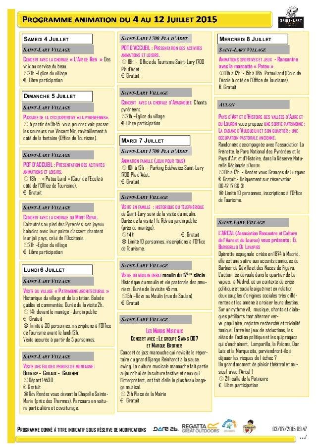 PROGRAMME DONNÉ À TITRE INDICATIF SOUS RÉSERVE DE MODIFICATIONS 03/07/2015 09:47 …/ SAMEDI 4 JUILLET DIMANCHE 5 JUILLET SA...