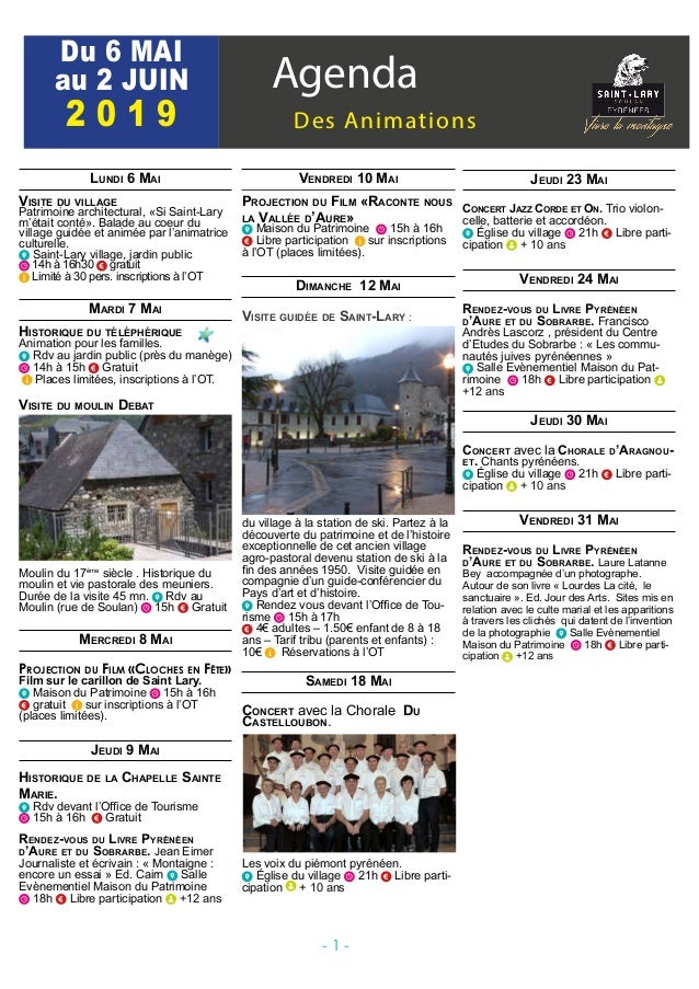 Agenda Des Animations Du 6 MAI au 2 JUIN 2 0 1 9 Lundi 6 Mai Visite du village Patrimoine architectural, «Si Saint-Lary m'...