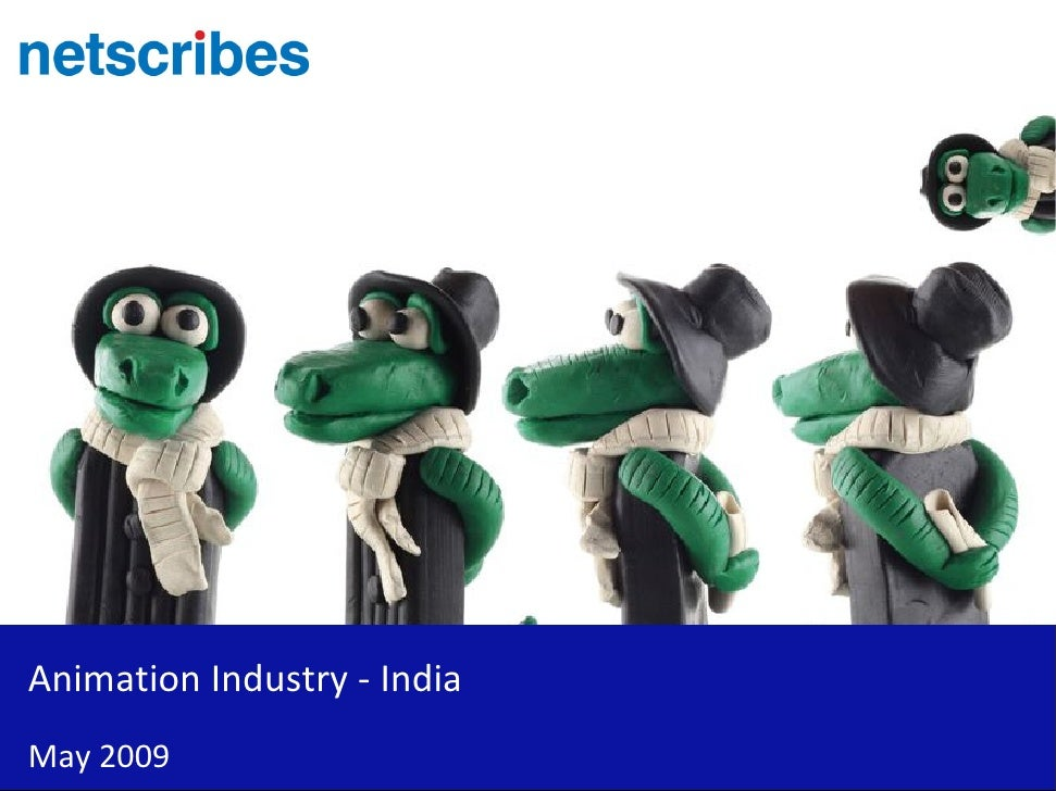 Animation Industry - India May 2009