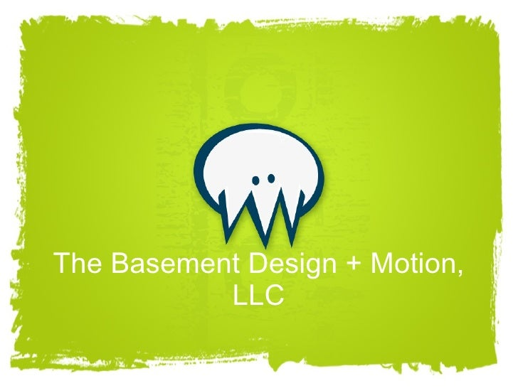 The Basement Design + Motion, LLC