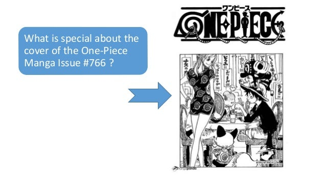 What is special about the cover of the One-Piece Manga Issue #766 ?