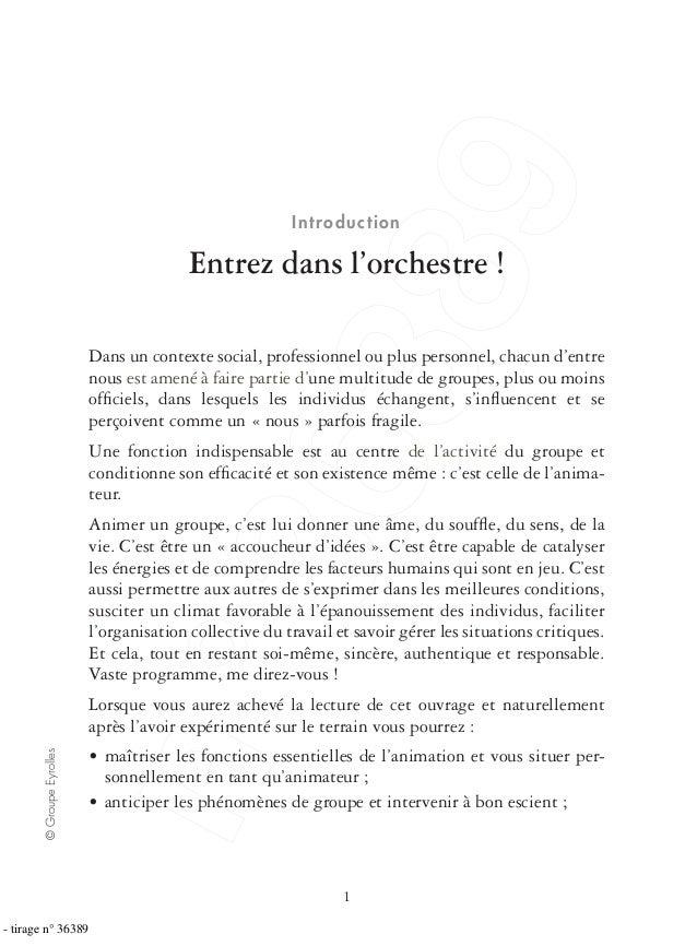 1 ©GroupeEyrolles Introduction Entrez dans l'orchestre ! Dans un contexte social, professionnel ou plus personnel, chacun ...