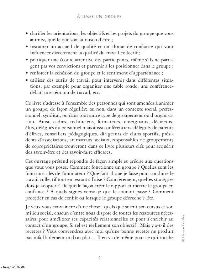 AN I M E R U N G R O U P E 2 ©GroupeEyrolles • clarifier les orientations, les objectifs et les projets du groupe que vous ...