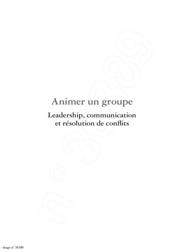 Animer un groupe Leadership, communication et résolution de conflits - tirage n° 36389 n°36389