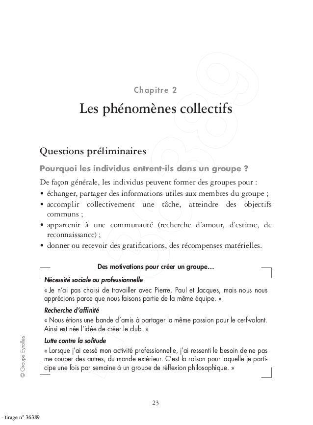 23 ©GroupeEyrolles Chapitre 2 Les phénomènes collectifs Questions préliminaires Pourquoi les individus entrent-ils dans un...
