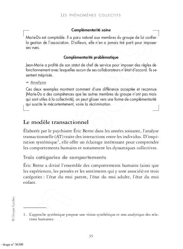 ©GroupeEyrolles 35 LE S P H É N O M È N E S C O L L E C T I F S Complémentarité saine Marie-Do est comptable. Il a paru na...